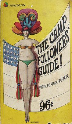 Niles Chignon, ed., The Camp Followers' Guide!, Avon Books, 1969. Cover by Milton Glaser.