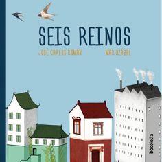 "José Carlos Román / Mar Azábal. ""Seis reinos"". Editorial Bookolia (6 a 8 años) Roman, Editorial, Conte, Books, Movie Posters, Products, Making Books, Book Reviews, Photo Storage"