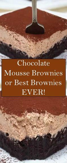 Chocolate Mousse Brownies or Best Brownies EVER! Bar Cookies, Cookie Bars, Dessert Ideas, Dessert Recipes, Easy Recipes, Easy Meals, Best Brownies, My Best Recipe, Chocolate Chocolate