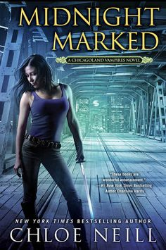 Cover Reveal: Midnight Marked (Chicagoland Vampires #12) by Chloe Neill -On sale March 2016