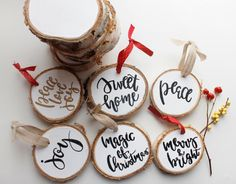 Hand Lettered Wood Slice Custom Quote Christmas Ornament Painted Rustic Wood Piece Home Decor Festive Xmas Gift Modern Calligraphy Type