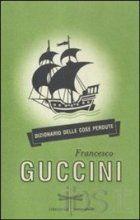 Francesco Guccini - Dizionario Delle Cose Perdute (2012)