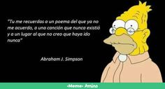 Simpsons Frases, Simpsons Quotes, Simpsons Cartoon, Tumblr Quotes, Sad Quotes, Frases Tumblr, Whisper Quotes, Funny Spanish Memes, Fabulous Quotes