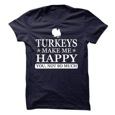 TURKEYS MAKE ME HAPPY, YOU NOT SO MUCH  LIMITED EDITION T-SHIRTS T-SHIRTS, HOODIES ( ==►►Click To Shopping Now) #turkeys #make #me #happy, #you #not #so #much # #limited #edition #t-shirts #Dogfashion #Dogs #Dog #SunfrogTshirts #Sunfrogshirts #shirts #tshirt #hoodie #sweatshirt #fashion #style