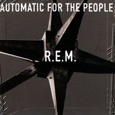 """▶ R.E.M. - """"The Sidewinder Sleeps Tonite"""" (YouTube)  *  FULL ALBUM, """"Automatic for the People""""  :)"""