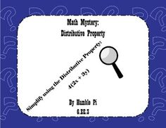 A fun station activity to get kids moving and working together as they simplify expressions using the distributive property. Students solve the crime by rotating through 8 stations and solving one problem that gives them one piece of information about the theft.