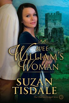 Wee Williams Woman Book Three of The Clan MacDougall Series, by Suzan Tisdale ($2.99)