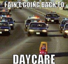 Not Going Back to Day Care