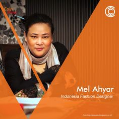 Mel Ahyar, Designer Indonesia yang Mendunia.