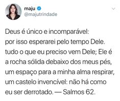 Maju...DEUS É INCOMPARÁVEL Jesus Is Life, My Jesus, Jesus Christ, God Loves Me, Jesus Loves Me, Jesus Quotes, Me Quotes, King Of My Heart, Just Believe
