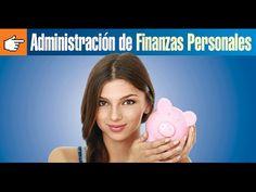 Administración de Finanzas Personales - YouTube