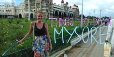 7 Best things to do in Mysore, guide to mysore palace