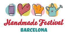 Handmade Festival Barcelona, 25, 26 y 27 de abril 2014