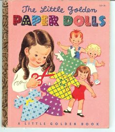 Vintage A Little Golden Book Paper Dolls 1951 113 25 C Edition Old Children's Books, Vintage Children's Books, Kid Books, Vintage Kids, Kids Activity Books, Book Activities, Painted Books, Little Golden Books, Vintage Paper Dolls