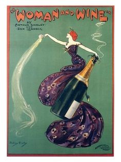 Woman and Wine (and, she is smoking elegantly)