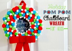 Check out this DIY Holiday Pom Pom Chalkboard Wreath - an easy, adorable, kid friendly holiday craft! Christmas Projects, Christmas Holidays, Christmas Stuff, Crafts For Kids, Diy Crafts, Xmas Crafts, Festive Crafts, Pom Pom Wreath, Christmas Chalkboard