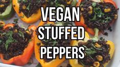 Mouthwatering vegan peppers stuffed with beluga lentils, red quinoa, sweetcorn and spinach cooked in a tomato sauce – the perfect low carb, vegan/plant based meal. Best Vegetarian Recipes, Delicious Vegan Recipes, Vegan Vegetarian, Healthy Recipes, Healthy Cooking, Plant Based Recipes, Vegetable Recipes, Vegan Fast Food, Vegan Foods