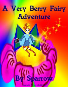 A Very Berry Fairy Adventure is a fairy tale about a confused and lost polar bear, a tiny fairy with almost no magic, and an unfamiliar environment is a recipe for a compelling conundrum.   http://sparrow-publishing.com/e-book/childrens-ebooks/