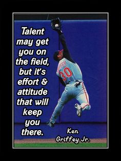 Baseball Motivation Poster Ken Griffey Jr Photo Quote Wall Art Talent May Get You On Field But Effort & Attitude -Free USA Ship by ArleyArt on Etsy baseball quotes Baseball Crafts, Baseball Boys, Better Baseball, Baseball Stuff, Baseball Wall, Baseball Signs, Baseball Birthday, Baseball Movies, Baseball Uniforms