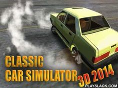 Classic Car Simulator 3D 2014  Android Game - playslack.com , steer an aged classical car. Customize it's out. Show your force abilities riding  through a large area. improve an aged car, giving it mighty motors and other components. steer through the area in free drive method or take an errand to accumulate meal ingredients.