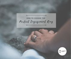 The Complete Guide on How to Choose the Perfect Engagement Ring Perfect Engagement Ring, Engagement Rings, Getting Engaged, Claddagh, Need To Know, This Or That Questions, Blog, Advice, Stuff To Buy