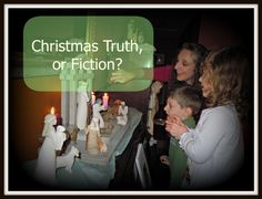 Christmas Truth or Fiction? How well do you know the Christmas story? futureflyingsaucers guest post on Teach Them Diligently