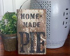 Wood Farmhouse homemade pie Sign Farmhouse Vintage Handmade by HelloSugarPie