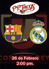 26 de febrero - Partido de vuelta de semifinal de la Copa del Rey Barcelona vs Real Madrid