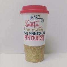 Cute travel mug, christmas mug, christmas travel mug, love pinterest mug, funny travel tumbler, glitter dipped travel tumbler, christmas by TheTipsyBride on Etsy https://www.etsy.com/listing/481488288/cute-travel-mug-christmas-mug-christmas