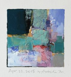 Apr. 22, 2015 - Original Abstract Oil Painting - 9x9 painting (9 x 9 cm - app. 4 x 4 inch) with 8 x 10 inch mat