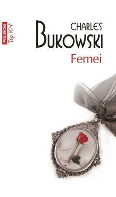 Recenzie : Femei de Charles Bukowski Charles Bukowski, Bracelet Watch, Reading, Books, Libros, Book, Reading Books, Book Illustrations, Libri