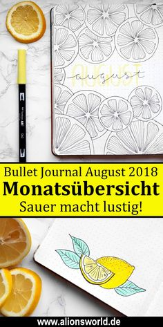 Bullet Journal August 2018 Zitronen Layout Set Up with Lemons // Monatsübersicht The post Bullet Journal August 2018 Sauer macht lustig! appeared first on School Ideas. Bullet Journal August, Doodle Bullet Journal, Bullet Journal Weekly Spread, Bullet Journal Spreads, How To Bullet Journal, Bullet Journal Cover Ideas, Bullet Journal For Beginners, Bullet Journal Themes, Bullet Journal Inspiration