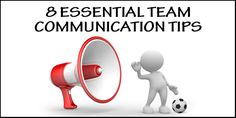 8 Essential Team Communication Tips For Soccer Coaches