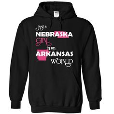 (Nebraska001) Just A 웃 유 Nebraska Girl In A Arkansas WorldIn a/an name worldt shirts, tee shirts