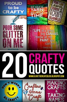 20 Creative & Crafty Quotes!