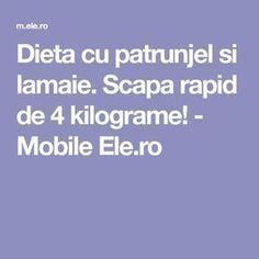 Dieta cu patrunjel si lamaie. Scapa rapid de 4 kilograme! - Mobile Ele.ro