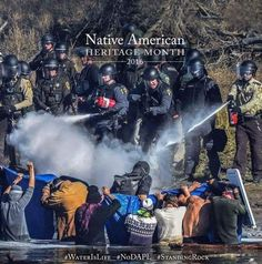 The US recognizes November as Native American Heritage Month, but this is how America treats indigenous people fighting for their right to clean water and ancestral land. #NoDAPL