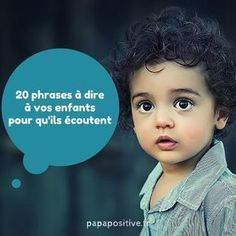 « ON DONNE DE LA FORCE AUX ENFANTS QUAND ON RECONNAIT LEURS ÉMOTIONS. » DISAIT HAIM GINOTT. CELA IMPLIQUE DE TENDRE L'OREILLE, DE GUIDER LEUR EXPRESSION ET DE LES ACCUEILLIR EN TOUTE BIENVEILLANCE. VOICI 20 PHRASES À DIRE À VOS ENFANTS POUR QU'ILS ÉCOUTENT.