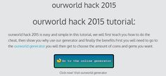 ourworld hack 2015 - online generator tutorial