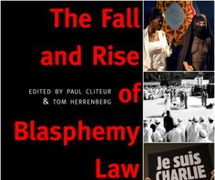 (By Terri Murray) The Fall and Rise of Blasphemy Law reveals just how precarious the right to free expression had already become by 2015, and charts exactly how it came to pass that our once robust right to satirise religion is now on the brink of collapse in Europe..