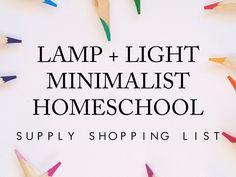 Lamp + Light Homeschool   Supply Shopping List