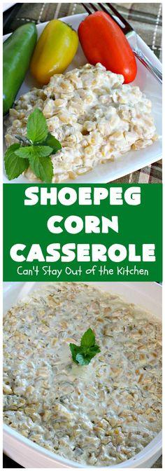 Shoepeg Corn Casserole