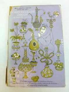 Scheherazade Cooks - Wadeeha Atiyeh 1960 (illust. by John Alcorn)