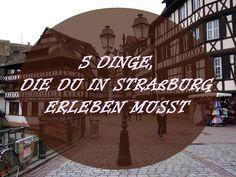 Straßburg ist eine wunderschöne Stadt mit einem gemütlichen historischen Zentrum. Was du dort alles erleben solltest, verrate ich dir in diesem Post.