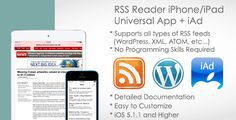 RSS Reader iOS Template for iPhone/iPad + iAd . RSS Reader can download and present an RSS feed. RSS Reader works on iOS 5.1.1 and