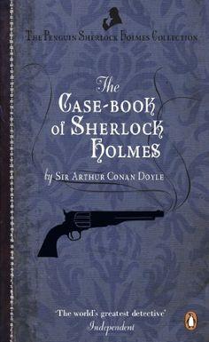 <3:  Case Book of Sherlock by Sir Arthur Conan Doyle…