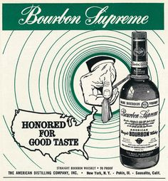 "1962 Liquor Ad, Bourbon Supreme, ""Honored for Good Taste"" 