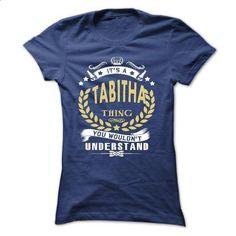 Its a TABITHA Thing You Wouldnt Understand - T Shirt, H - #tshirt logo #tshirt customizada. MORE INFO => https://www.sunfrog.com/Names/Its-a-TABITHA-Thing-You-Wouldnt-Understand--T-Shirt-Hoodie-Hoodies-YearName-Birthday-Ladies.html?68278