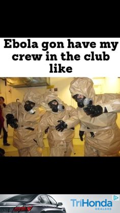 36 Best Ebola Humor Images Funny Stuff Funny Things Hilarious