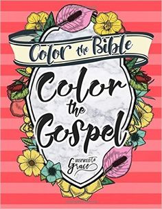 Amazon Color The Bible Gospel Biblical Inspiration Adult Coloring Book